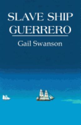 Slave Ship Guerrero